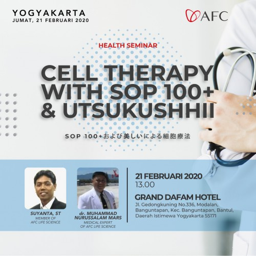 AFC Life Science Yogyakarta - Cell Theraphy with SOP 100+ and Utsukushhii